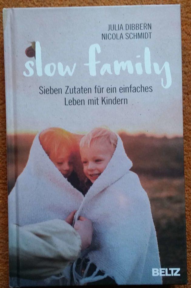 Read more about the article Slow family – ein Buch für ein achtsames Familienleben