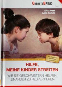 Read more about the article Hilfe, meine Kinder streiten! Buchbesprechung
