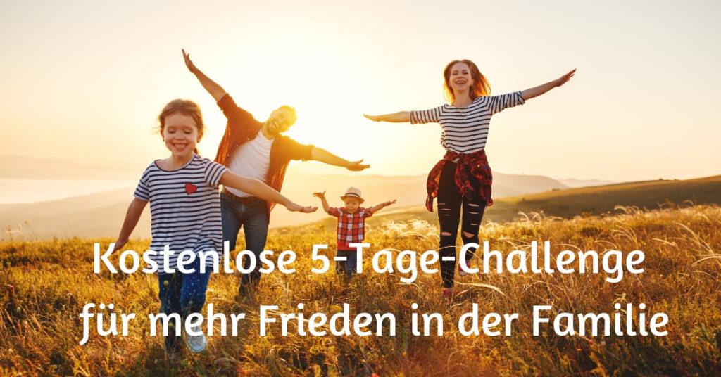5-Tage-Challenge für mehr Frieden in der Familie